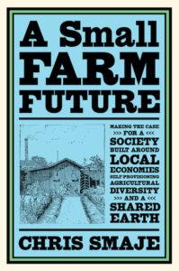 Book Cover, A Small Farm Future